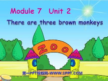《There are three brown monkeys》PPT�n件3