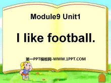 《I like football》PPT�n件