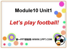 《Let's play football》PPT课件