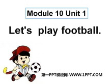 《Let's play football》PPT课件2