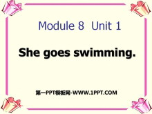 《She goes swimming》PPT课件3