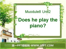 《Does he play the piano?》PPT课件3