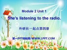 《She's listening to the radio》PPT课件2