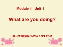 《What are you doing?》PPT课件3