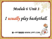 《I usually play basketball》PPT课件3