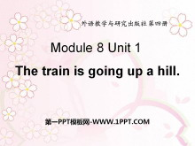 《The train is going up a hill》PPT课件4
