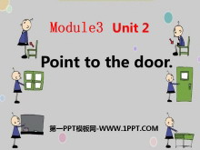 《Point to the door》PPT课件2