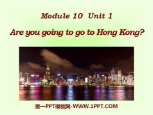 《Are you going to go to Hong Kong?》PPT�n件2