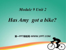 《Has Amy got a bike?》PPT课件3