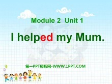 《I helped my mum》PPT课件
