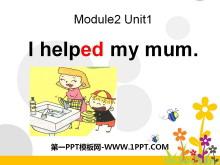 《I helped my mum》PPT课件2