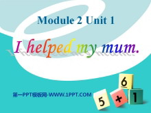 《I helped my mum》PPT课件3