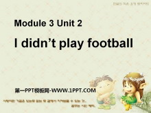 《I didn't play football》PPT�n件2