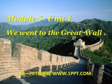 《We went to the Great Wall》PPT课件2