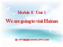 《We are going to visit Hainan》PPT课件4