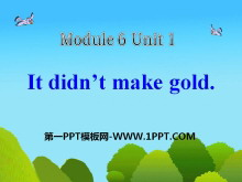 《It didn't become gold》PPT课件3