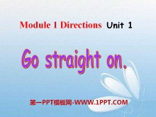 《Go straight on》PPT课件
