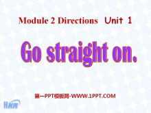 《Go straight on》PPT课件3