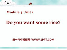 《Do you want some rice?》PPT课件