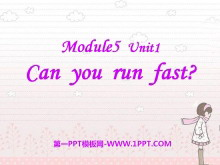 《Can you ran fast?》PPT课件3