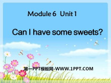 《Can I have some sweets?》PPT课件