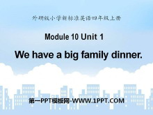 《We have a big family dinner》PPT�n件3