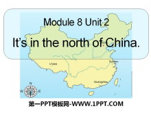 《It's in the north of china》PPT课件