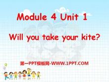 《Will you take your kite?》PPT课件4