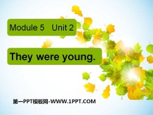 《They were young》PPT课件