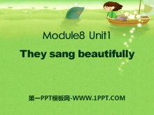 《They sang beautifully》PPT课件4
