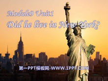 《Did he live in New York》PPT�n件2
