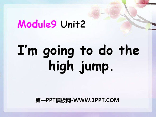 《I\m going to do the high jump》PPT课件4