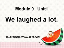 《We laughed a lot》PPT课件