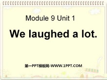 《We laughed a lot》PPT课件5