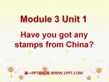 《Have you got any stamps from China》PPT�n件
