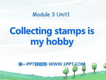 《Collecting stamps is my hobby》PPT�n件2