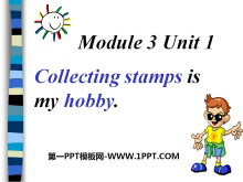 《Collecting stamps is my hobby》PPT�n件3