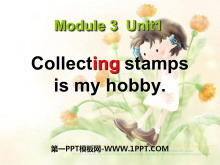 《Collecting stamps is my hobby》PPT�n件4