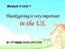 《Thanksgiving is very important in the US》PPT�n件