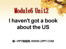 《I haven't got a book about the US》PPT课件2