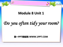 《Do you often tidy your room?》PPT课件