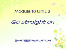 《Go straight on》PPT课件5