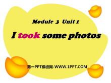 《I took some photos》PPT�n件5