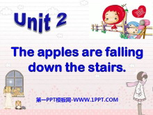 《The apples are falling down the stairs》PPT�n件