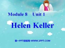 《Helen keller》PPT课件3