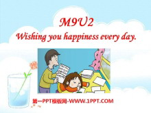 《Wishing you happiness every day》PPT课件