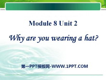 《Why are you wearing a hat?》PPT�n件3