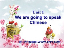 《We are going to speak Chinese》PPT课件3