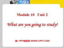 《What are you going to study?》PPT�n件