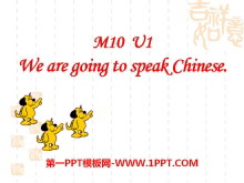《We are going to speak Chinese》PPT�n件